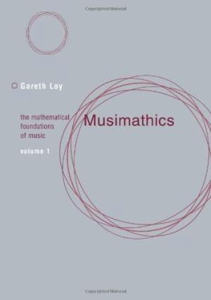 Musimathics, volume 1 - Gareth LOY - Livre - laflutedepan.com