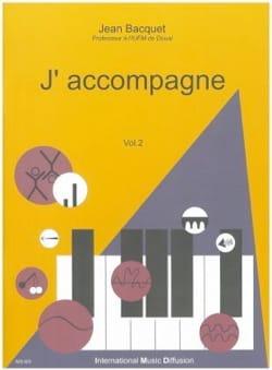 J'accompagne, volume 2 Jean BACQUET Livre laflutedepan