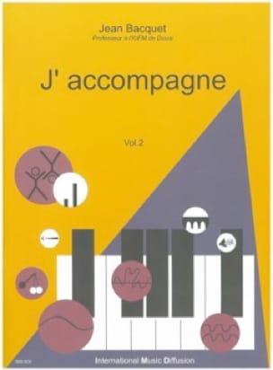 J'accompagne, volume 2 - Jean BACQUET - Livre - laflutedepan.com