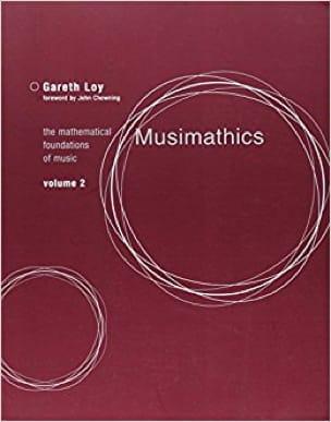 Musimathics, volume 2 - Gareth LOY - Livre - laflutedepan.com