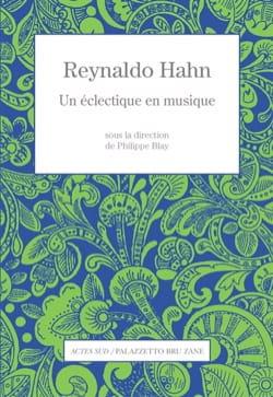 Reynaldo Hahn : Un ecléctique en musique - laflutedepan.com