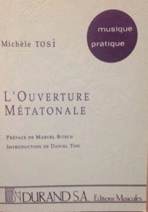 L'ouverture métatonale - Michèle TOSI - Livre - laflutedepan.com