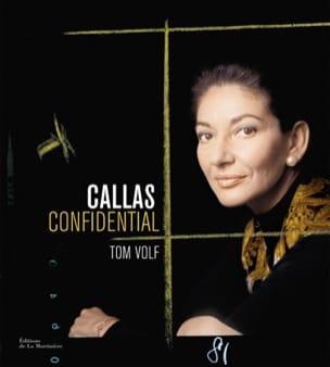 Callas confidential - Tom VOLF - Livre - Les Hommes - laflutedepan.com