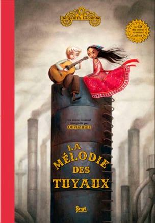 La mélodie des tuyaux - Benjamin LACOMBE - Livre - laflutedepan.com
