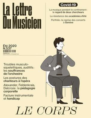 Revue - La Lettre du Musicien n°537 (juillet 2020) : Le Corps - Livre - di-arezzo.fr