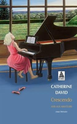 Crescendo : avis aux amateurs Catherine DAVID Livre laflutedepan