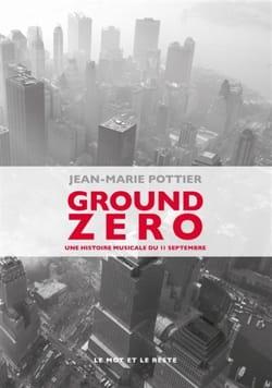 Ground Zero POTTIER Jean-Marie Livre Les Epoques - laflutedepan