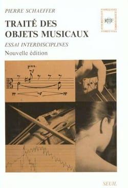 Traité des objets musicaux Pierre SCHAEFFER Livre laflutedepan