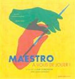 Maestro, à vous de jouer ! Alain ALTINOGLU Livre laflutedepan