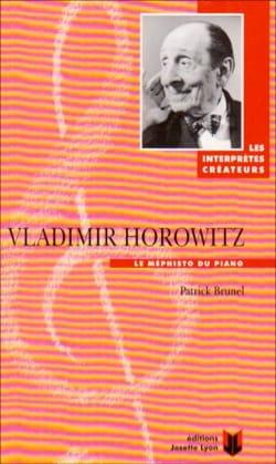 Vladimir Horowitz Patrick BRUNEL Livre Les Hommes - laflutedepan