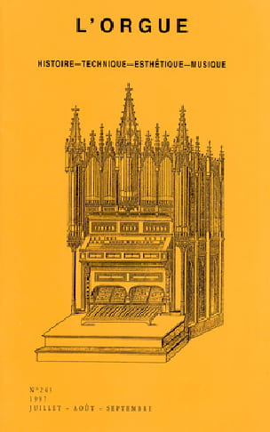 L'Orgue n°243 - Revue - Livre - Les Instruments - laflutedepan.com
