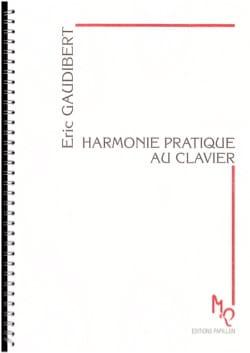 Harmonie pratique au clavier Éric GAUDIBERT Livre laflutedepan