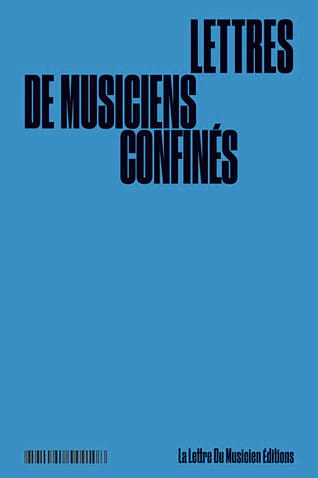 Lettres de musiciens confinés - COLLECTIF - Livre - laflutedepan.com