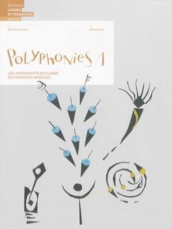 Polyphonies : les instruments en classe de formation musicale vol 1 laflutedepan