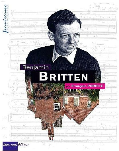 Benjamin Britten - Francois PORCILE - Livre - laflutedepan.com