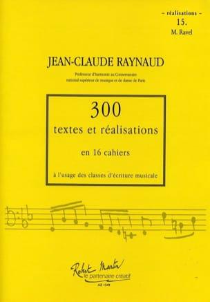 300 textes et réalisations: cahier 15 (réalisations) Maurice Ravel laflutedepan