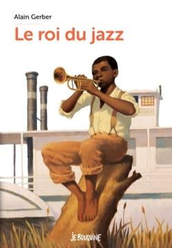 Le roi du jazz Alain GERBER Livre laflutedepan