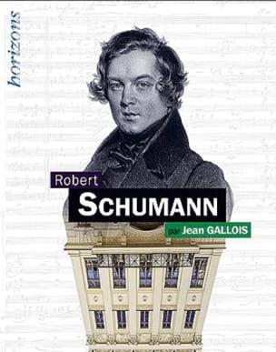 Robert Schumann - Jean GALLOIS - Livre - Les Hommes - laflutedepan.com