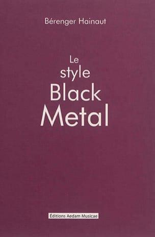 Le style Black Metal Béranger HAINAUT Livre Les Oeuvres - laflutedepan