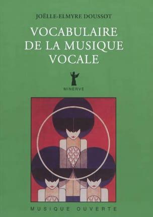 Vocabulaire de la musique vocale DOUSSOT Joëlle-Elmyre laflutedepan