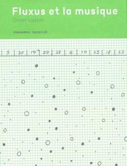Fluxus et la musique Olivier LUSSAC Livre Les Arts - laflutedepan