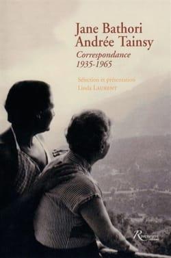 Jane Bathori, Andrée Tainsy : Correspondance 1935-1965 laflutedepan