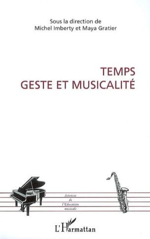 Temps, geste et musicalité IMBERTY Michel / GRATIER Maya laflutedepan