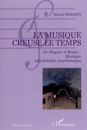La musique creuse le temps Michel IMBERTY Livre laflutedepan