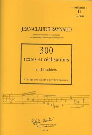 300 textes et réalisations, cahier 13 (réalisations): G. Fauré laflutedepan
