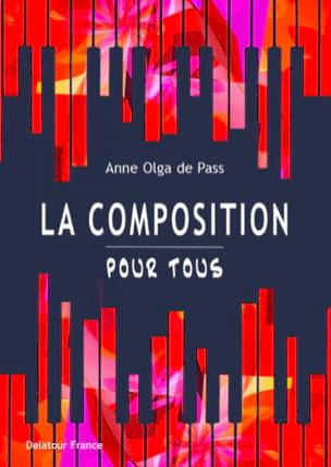 La composition pour tous DE PASS Anne Olga Livre laflutedepan