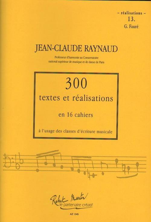 300 textes et réalisations, cahier 13 (réalisations): G. Fauré - laflutedepan.com