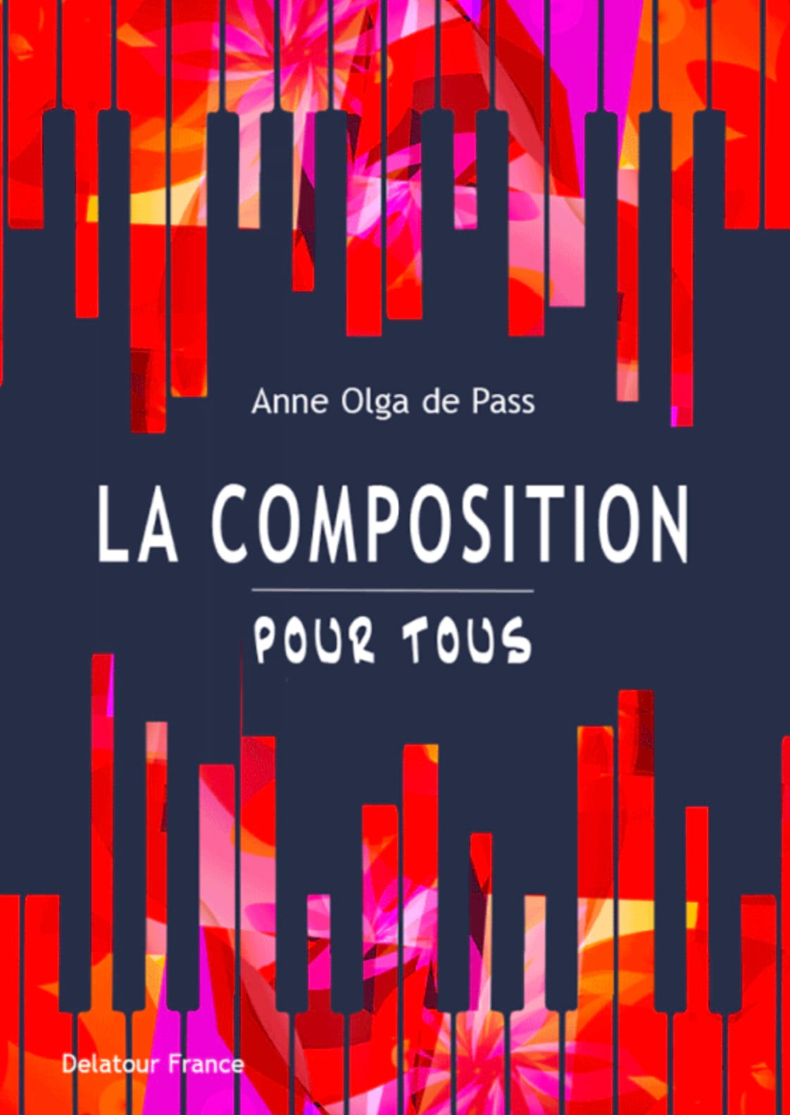 La composition pour tous - DE PASS Anne Olga - laflutedepan.com