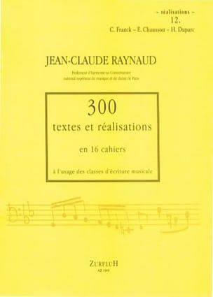 300 Textes et Realisations Cahier 12 (réalisations):C.Franck, E.Chausson, H.Dupa laflutedepan