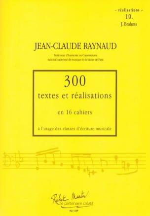 300 Textes et Realisations Cahier 10 (Réalisations): J.Brahms laflutedepan