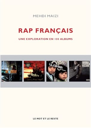 Rap français : une exploration en 100 albums Mehdi MAIZI laflutedepan