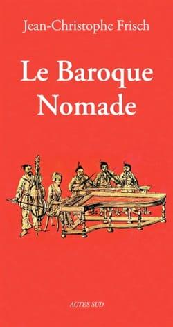 Le baroque nomade Jean-Christophe FRISCH Livre laflutedepan