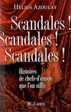 Scandales ! scandales ! scandales ! Hélios AZOULAY Livre laflutedepan