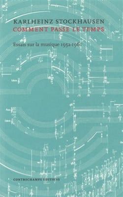 Comment passe le temps : essais sur la musique 1952-1961 laflutedepan