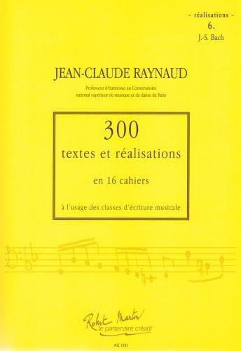 300 Textes et Realisations Cahier 6 (réalisations): JS Bach - laflutedepan.com