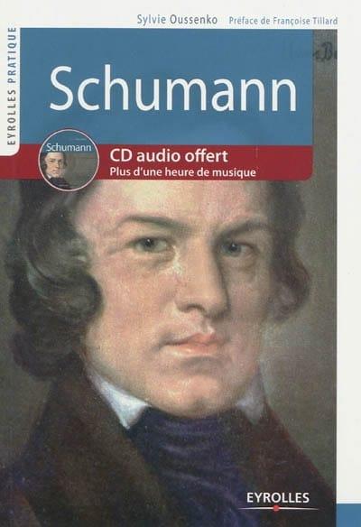 Schumann - Sylvie OUSSENKO - Livre - Les Hommes - laflutedepan.com