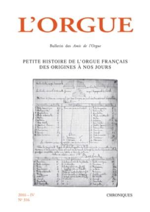 L'Orgue, n° 316 (2016 - IV) - Revue - Livre - laflutedepan.com