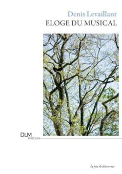 Denis Levaillant - Praise of the musical - Partition - di-arezzo.co.uk