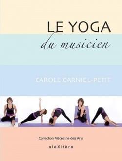 Le yoga du musicien CARNIEL-PETIT Carole Livre laflutedepan