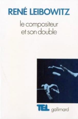 Le compositeur et son double : essais sur l'interprétation musicale - laflutedepan.com