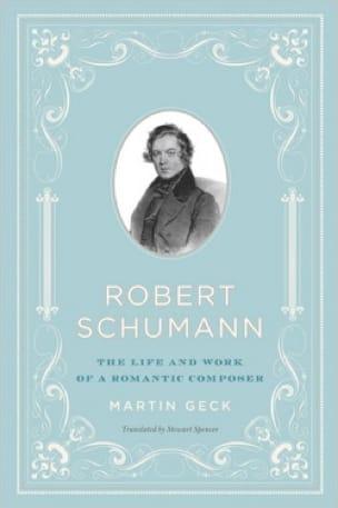 Robert Schumann - Martin GECK - Livre - Les Hommes - laflutedepan.com