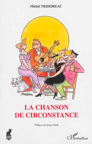 La Chanson de Circonstance Michel TRIHOREAU Livre laflutedepan