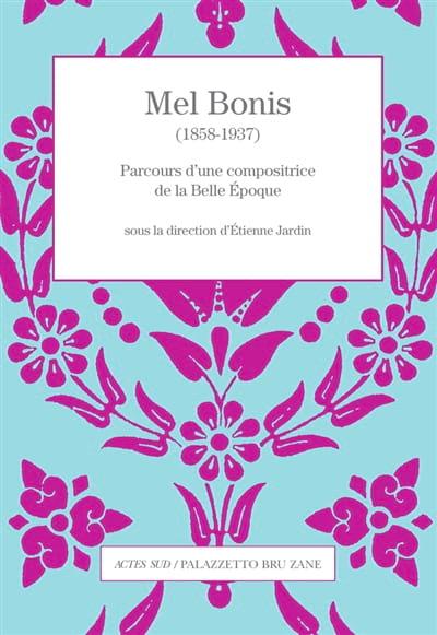 Mel Bonis, parcours d'une compositrice - laflutedepan.com