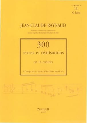 300 Textes et Realisations Cahier 13 (Textes): G.Fauré laflutedepan