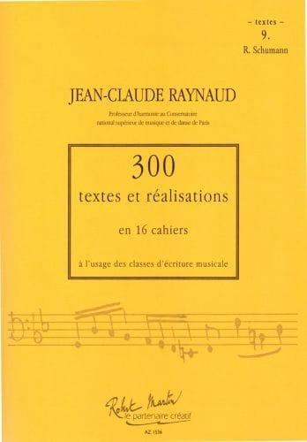 300 Textes et Realisations Cahier 9 (textes) : R.Schumann - laflutedepan.com