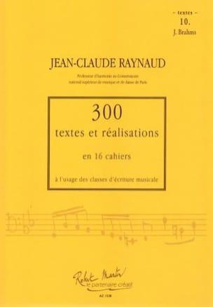 300 textes et réalisations Cahier 10 (textes): J.Brahms laflutedepan